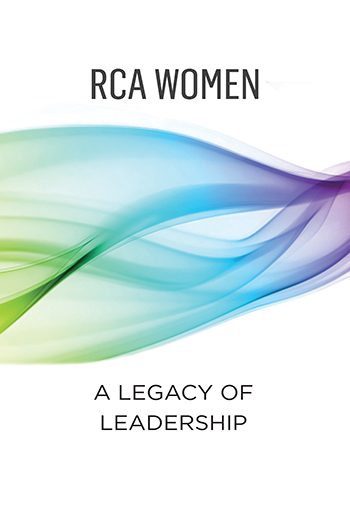 A Legacy of Leadership book highlighting RCA women